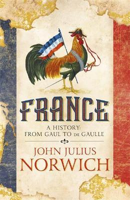 France by John Julius Norwich