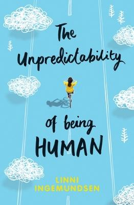 Unpredictability of Being Human book