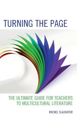 Turning the Page: The Ultimate Guide for Teachers to Multicultural Literature book