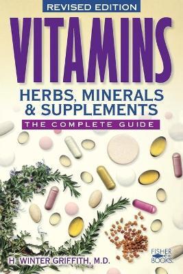Vitamins, Herbs, Minerals, & Supplements book