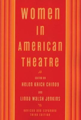 Women in American Theatre by Linda Walsh