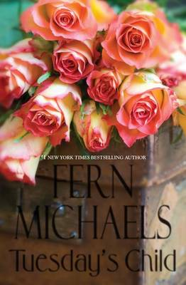 Tuesday's Child by Fern Michaels
