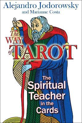 The Way of Tarot by Alejandro Jodorowsky