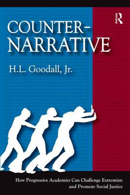 Counter-Narrative by H. L. Goodall, Jr.
