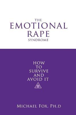 Emotional Rape Syndrome by Michael Fox