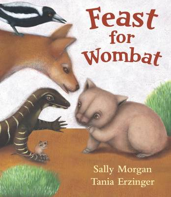 Feast for Wombat by Sally Morgan