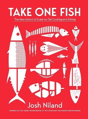 Take One Fish by Josh Niland