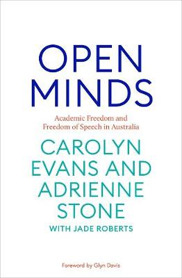 Open Minds: Academic freedom and freedom of speech of Australia book
