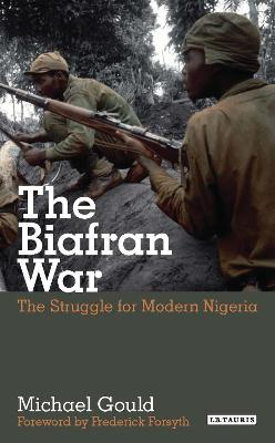 The Biafran War by Michael Gould