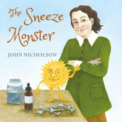 The Sneeze Monster by John Nicholson