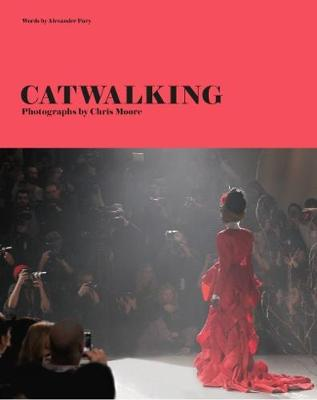 Catwalking by Alexander Fury
