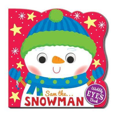 Wobble Eye Book Sam the Snowman book
