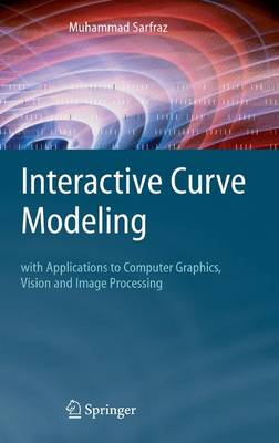 Interactive Curve Modeling by Muhammad Sarfraz