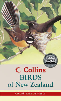 Collins Birds of New Zealand by Chloe Talbot Kelly