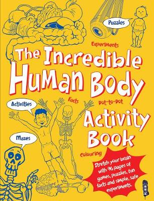 The Incredible Human Body Activity Book by Jen Green