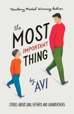 Most Important Thing by Avi