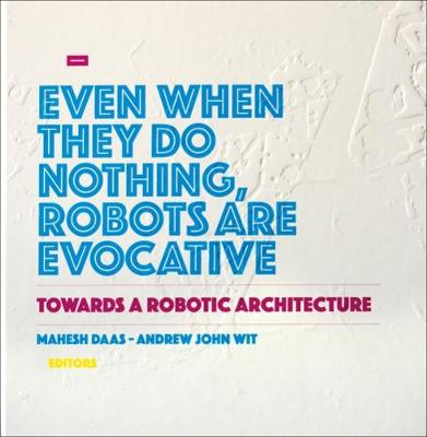 Towards a Robotic Architecture by Mahesh Daas