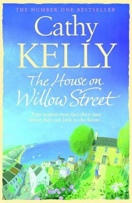 House on Willow Street by Cathy Kelly