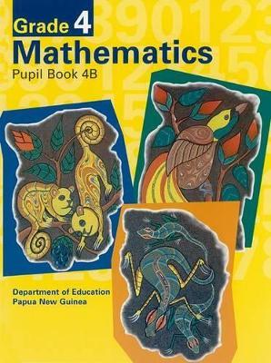 G4 Mathematics Pupil Book 4B   Bookseller Edition book