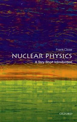 Nuclear Physics: A Very Short Introduction book