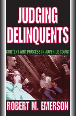 Judging Delinquents by Robert M. Emerson