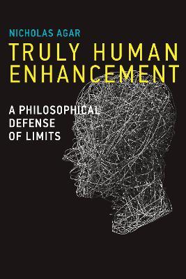 Truly Human Enhancement book