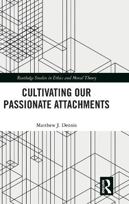 Cultivating Our Passionate Attachments book