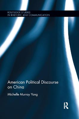 American Political Discourse on China book