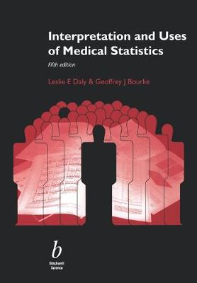 Interpretation and Uses of Medical Statistics by Leslie Daly