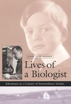 Lives of a Biologist book