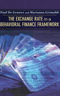 The Exchange Rate in a Behavioral Finance Framework by Paul de Grauwe
