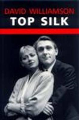 Top Silk by David Williamson