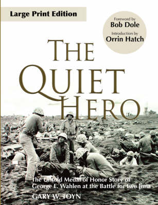Quiet Hero by Orrin Hatch