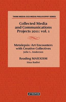 Collected Media and Communications Projects 2011 book