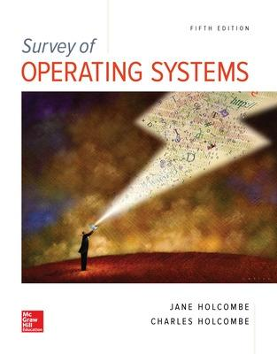 Survey of Operating Systems, 5e by Jane Holcombe