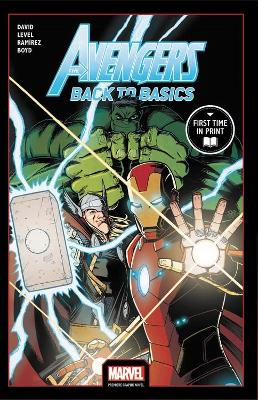 Avengers: Back To Basics by Peter David