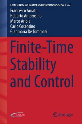 Finite-Time Stability and Control by Francesco Amato