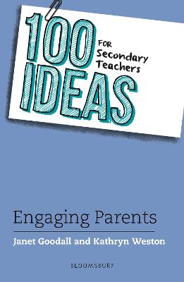 100 Ideas for Secondary Teachers: Engaging Parents book