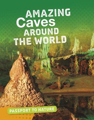 Amazing Caves Around the World by Rachel Castro