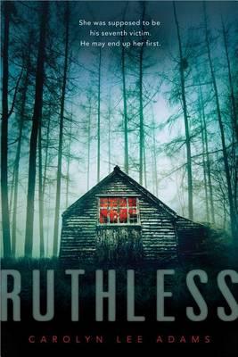 Ruthless by Carolyn Lee Adams