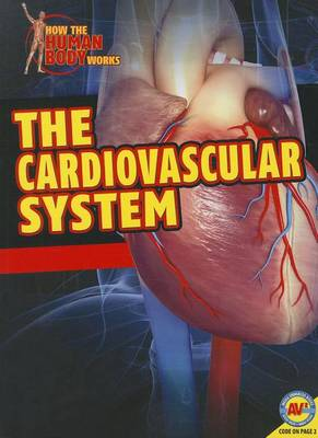 The Cardiovascular System by Simon Rose