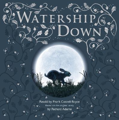 Watership Down: Gift Picture Storybook by Frank Cottrell Boyce