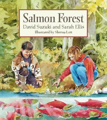 Salmon Forest by David Suzuki