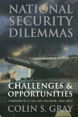National Security Dilemmas by Colin S. Gray