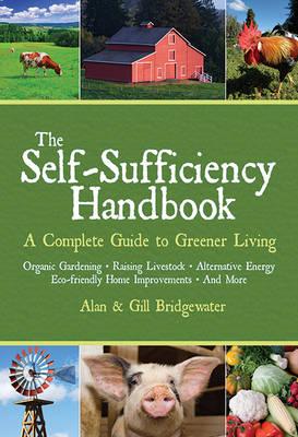 The Self-Sufficiency Handbook by Alan Bridgewater