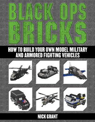 Black Ops Bricks by Nick Grant