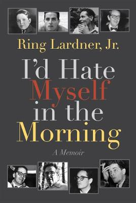 I'd Hate Myself in the Morning book