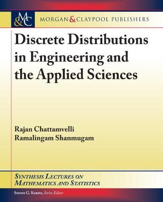 Discrete Distributions in Engineering and the Applied Sciences by Rajan Chattamvelli