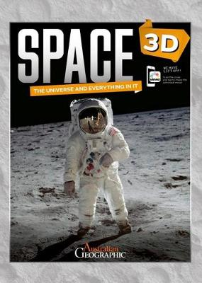 3D Space: The Universe and Everything in It by Australian Geographic