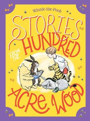 Stories from the Hundred Acre Wood by Winnie-the-Pooh